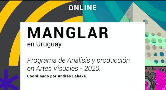 MANGLAR – Programa de Análisis y Producción en artes visuales.
